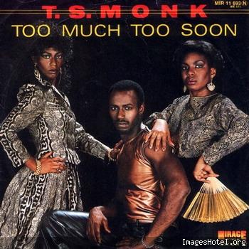 Blog de buyardbess : Dance Funk Decade, T.S. Monk - Too much too soon